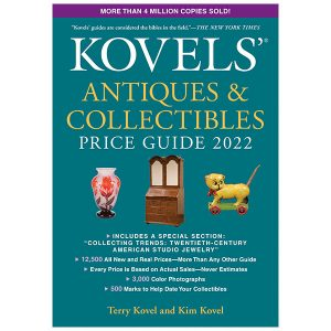 Kovels' Antiques & Collectibles Price Guide 2022